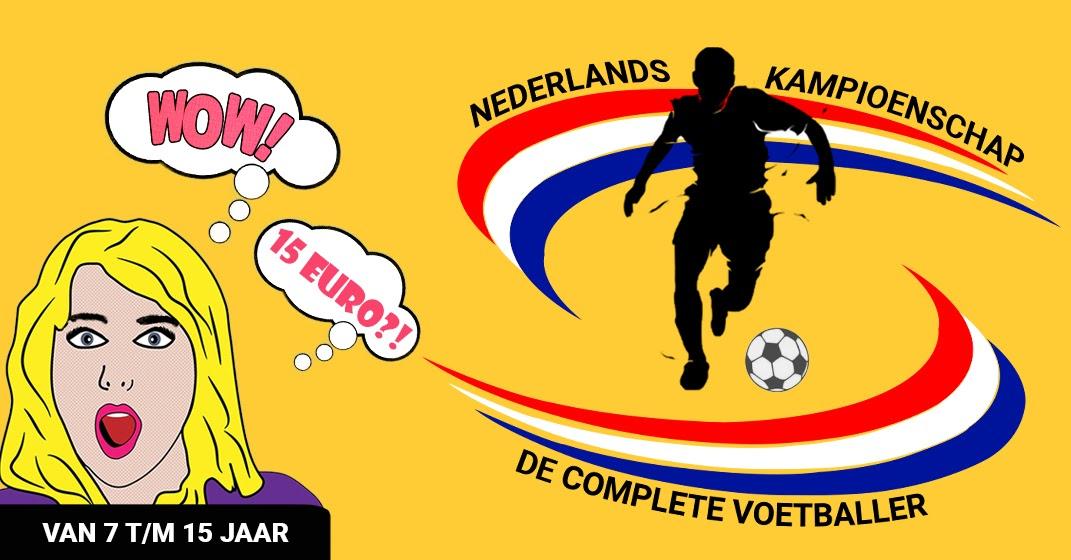NEDERLANDS KAMPIOENSCHAP 'DE COMPLETE VOETBALLER OP 28 OKT BIJ DCS'!